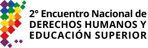 """Segundo Encuentro Nacional Derechos Humanos y Educación Superior """"Democracia, Universidad y Derechos: territorios en disputa"""" Logo"""